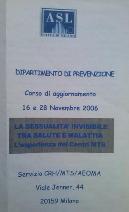 La sessualità invisibile, 2006